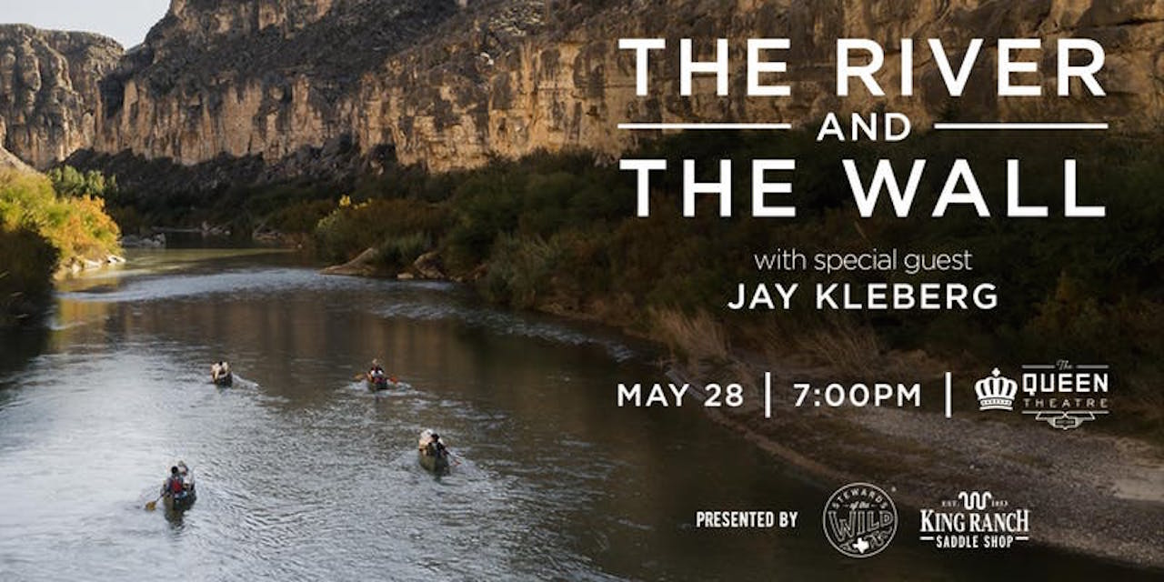 """""""The River and the Wall"""" at Queen Theatre"""