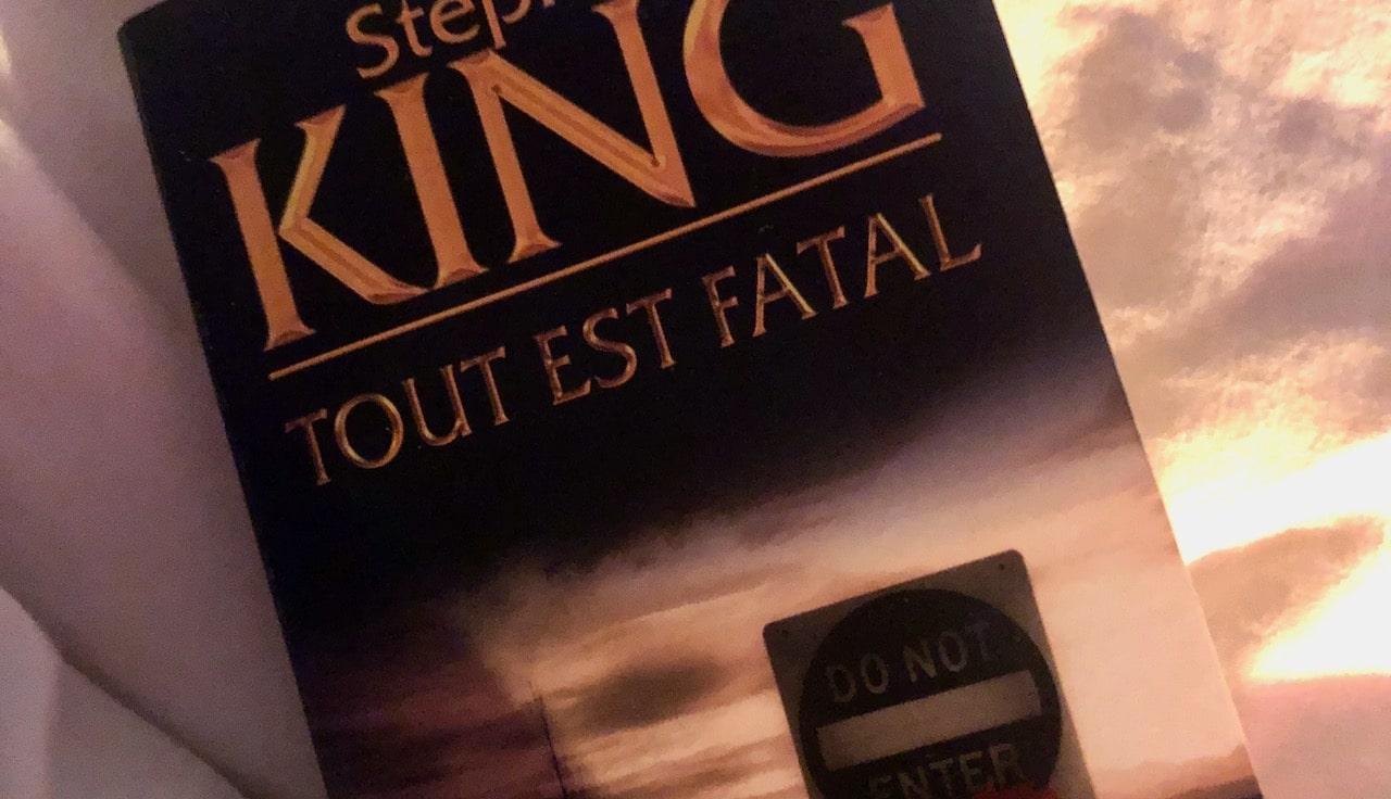 Tout est fatal, morceau de l'image de la couverture du livre de Stephen King.