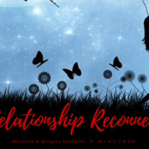 Relationship Reconnect!