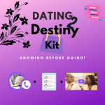 Dating2Destiny Kit