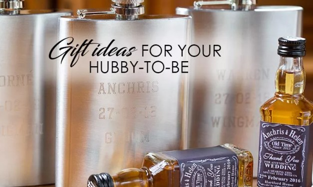 GIFT IDEAS FOR YOUR HUBBY-TO-BE