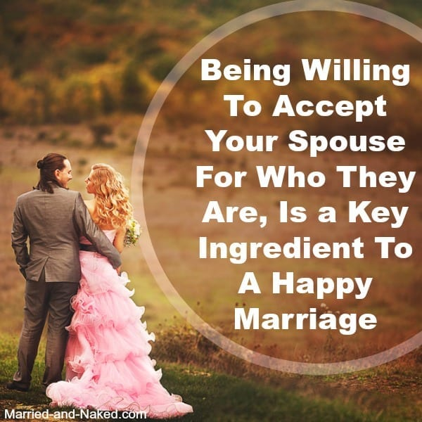 accept your spouse for who they are - married and naked