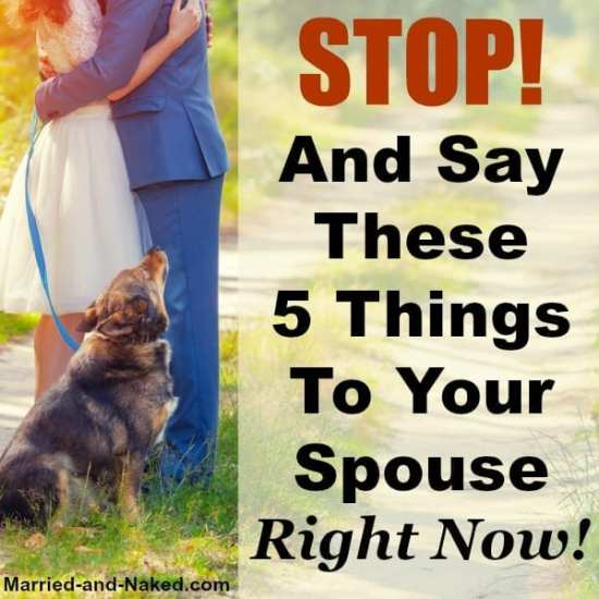 Stop and say these 5 things - married and naked