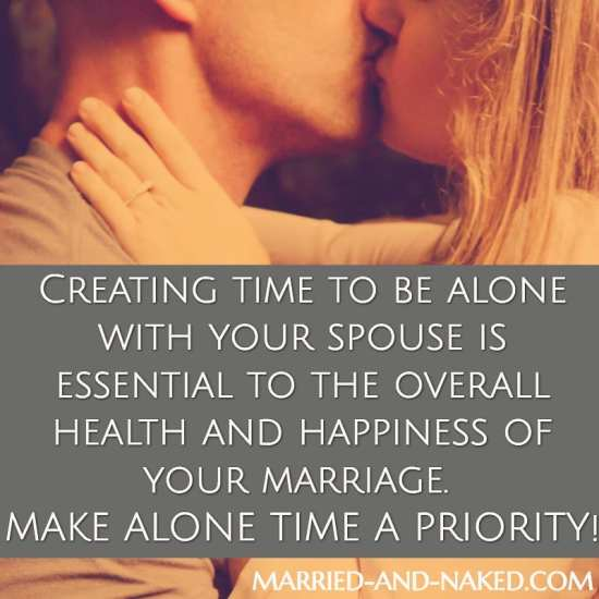 create time to be alone with your spouse