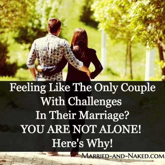 Challenges in your marriage - married and naked