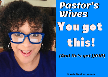 pastors wives encouraging words