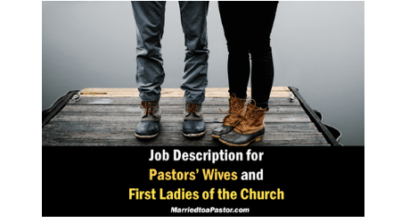 Is there a job description for a pastors wife?