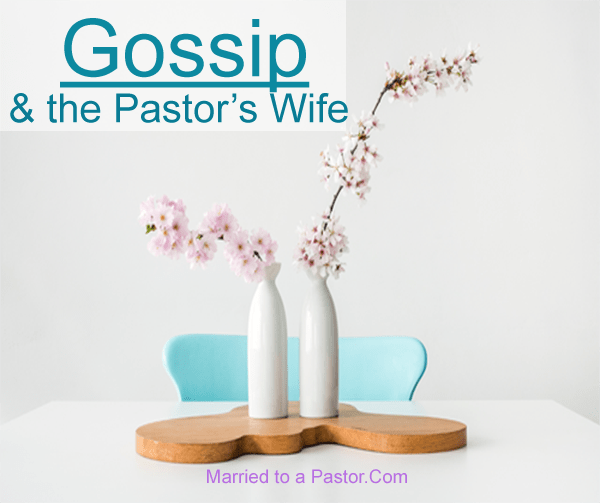 The Pastor's Wife and Gossip