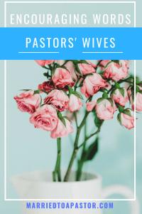 encouraging words for pastor's wife