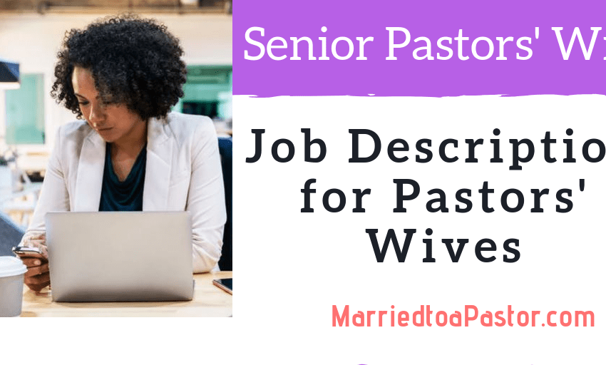 Job Description for Senior Pastor's Wife