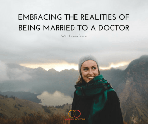 43: Affairs in Physician Marriages - Married To Doctors