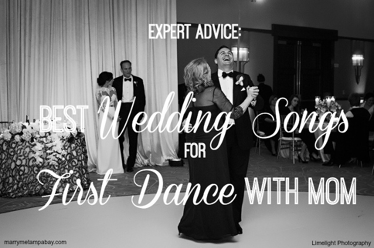 Expert Advice Best Wedding Songs For First Dance With Mom
