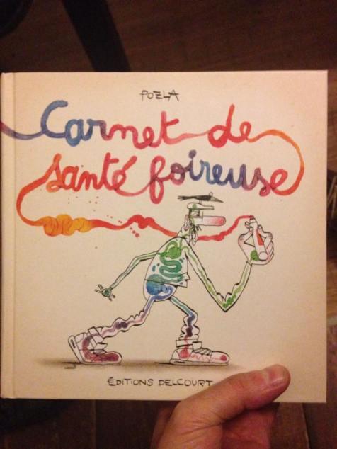 L'album de Pozla, Carnet de santé foireuse.