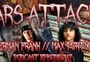 Podcast Episode 147 – Herman Frank And Max Portnoy