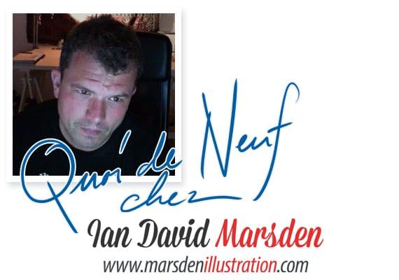Nouvelles de Ian Marsden Illustrateur
