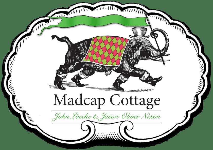 Madcap Cottage