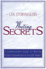 LDS Storymakers: Writing Secrets