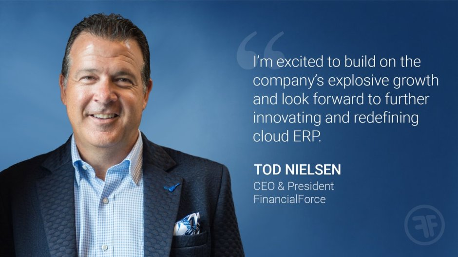 Tod Nielsen Appointed as CEO of FinancialForce; Move Hints Cloud ERP Disruption