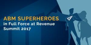 RevSum '17 ABM Superheroes