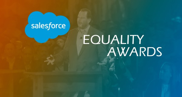Salesforce to Host Second-Annual Salesforce Equality Awards in San Francisco