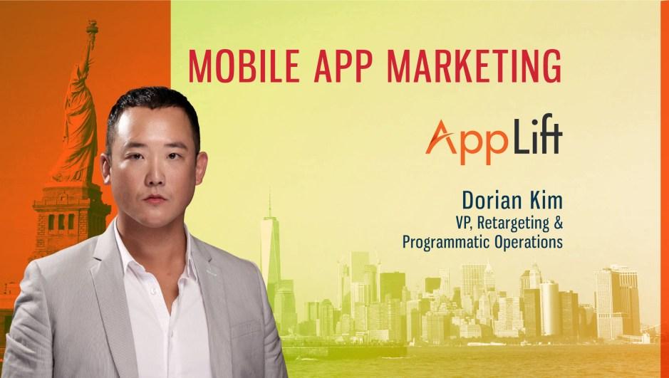 TechBytes with Dorian Kim, VP of Retargeting & Programmatic Operations at AppLift