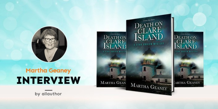 From the AllAuthor recent interview with Martha Geaney. Picture of Martha Geaney and the cover of her book Death on Clare Island.