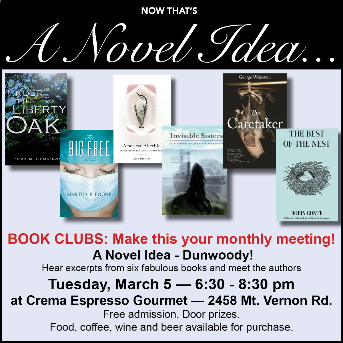 A Novel Idea – Dunwoody! March 5th, 6:30 – 8:30 PM @ Crema Espresso Gourmet
