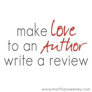 make love to an author and write a review martha sweeney