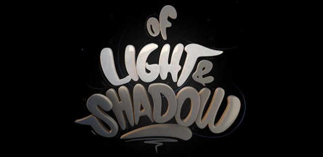 Of Light & Shadow