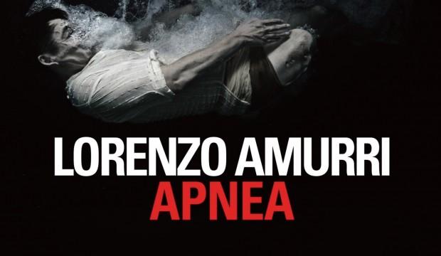 """PsicoConsigli di lettura: """"Apnea"""" di Lorenzo Amurri"""