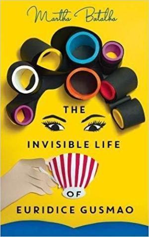 a vida invisivel de euridice gusmao 711315629 large La vida Invisible de Eurídice Gusmão (2019). Película. Crítica, Reseña