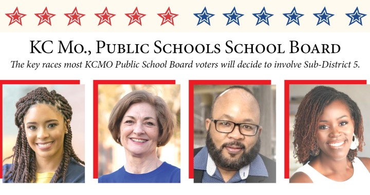 Know your Kansas City Public School Board candidates (Sub-district 5)