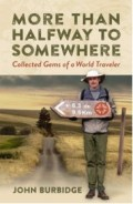 More Than Half Way to Somewhere, John Burbidge