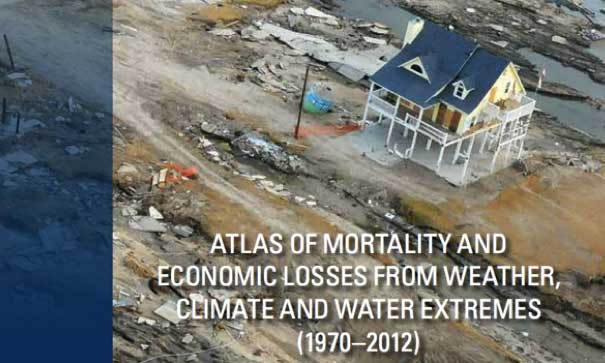 Atlas of Mortality and Economic Losses from Weather, Climate and Water Extremes