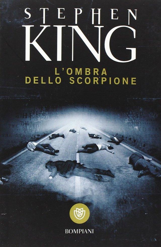 Stephen King - L'ombra dello scorpione. Edizione integrale Bompiani