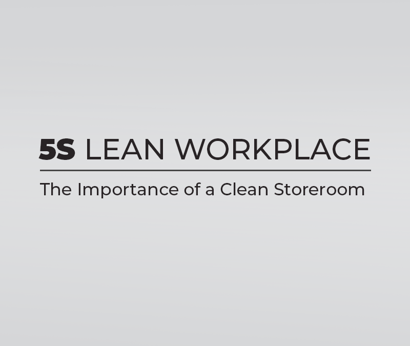 The Importance of a Clean Storeroom