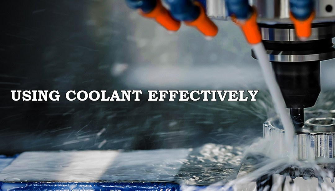 Using Coolant Effectively - MartinSupply.com