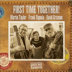 First Time Together - Martin Taylor, David Grisman and Frank Vignola