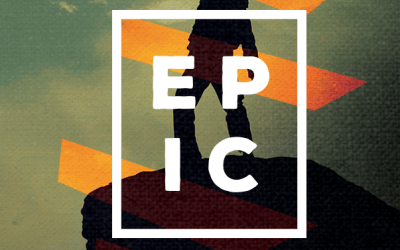 EPIC: Discover your Destiny, and live like a Hero!