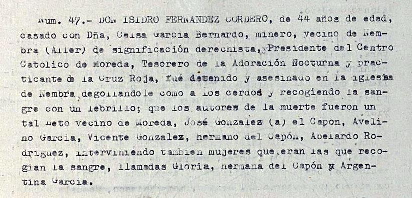 Del minero Isidro Fernández se dice en la Causa general que fue degollado como un cerdo.