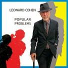 22. Leonard Cohen – 'Popular Problems'
