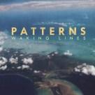Patterns – 'Waking Lines'