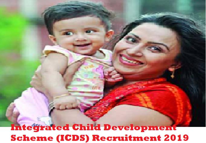 Integrated Child Development Scheme (ICDS) Recruitment