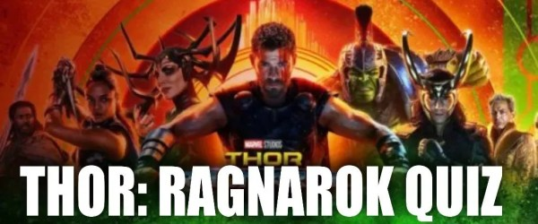 Thor ragnarok quiz - marvelofficial.com