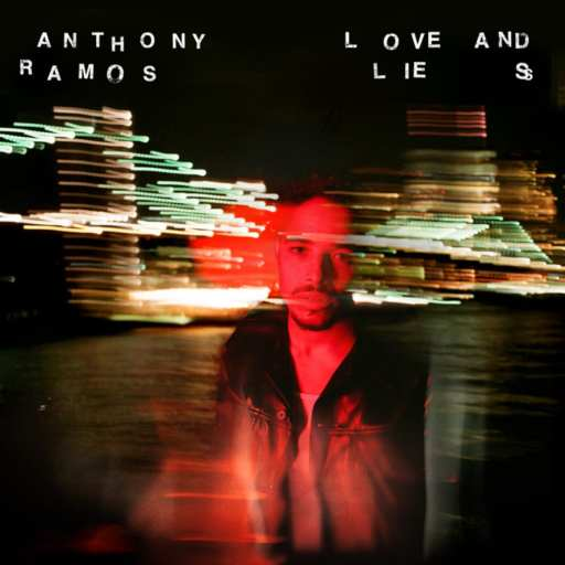Love and Lies, Anthony Ramos' album cover