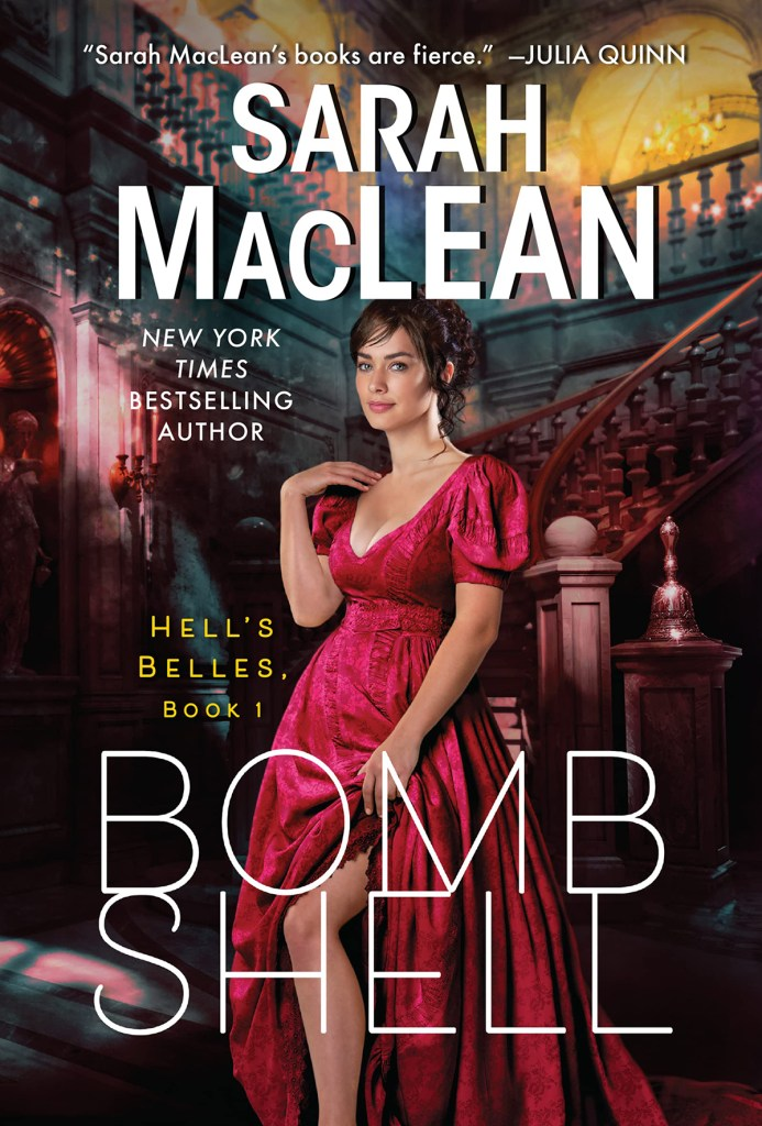 Sarah MacLean's cover of Bombshell, the first installment in her Hell's Belles series.
