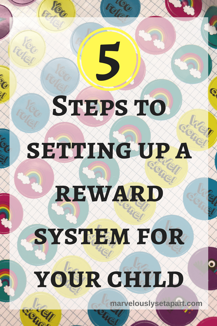 5 steps to setting up a reward system fo your child in your home