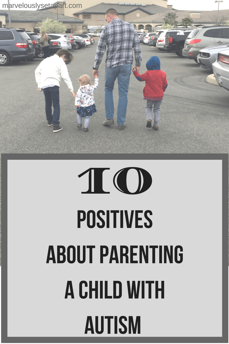 10 positives about parenting a child with autism