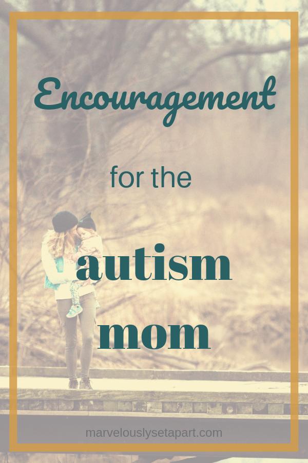 encouragement for autism mom