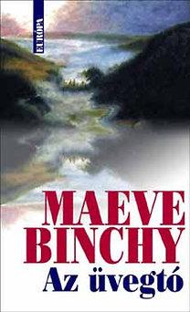 Maeve Binchy: Az üvegtó